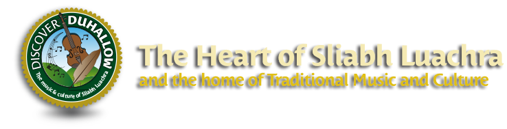 The Heart of Sliabh Luachra and the home of traditional Music and Culture